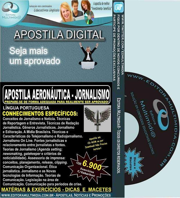 Apostila AERONÁUTICA - JORNALISMO - Teoria + 6.900 Exercícios - Concurso 2017