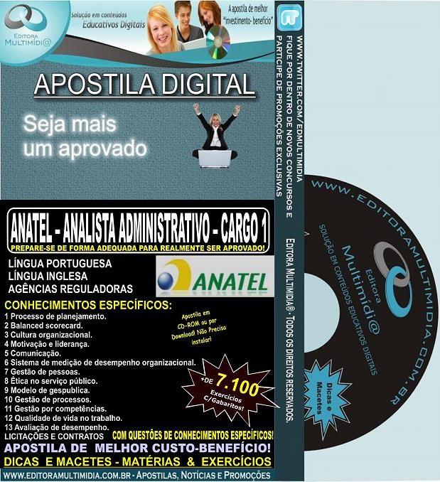 Apostila ANATEL - Analista Administrativo -  CARGO 1 - Teoria + 7.100 Exercícios - Concurso 2014