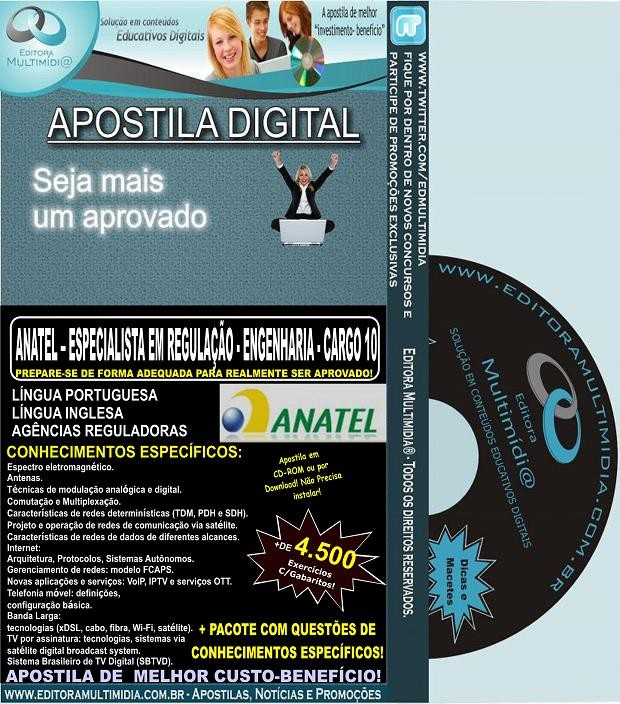Apostila ANATEL - ESPECIALISTA em REGULAÇÃO - ENGENHARIA CARGO 10 - Teoria + 4.500 Exercícios - Concurso 2014