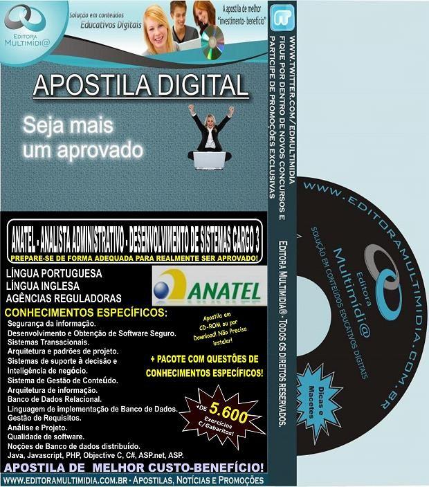 Apostila ANATEL - ANALISTA ADMINISTRATIVO - DESENVOLVIMENTO de SISTEMAS CARGO 3 - Teoria + 5.600 Exercícios - Concurso 2014