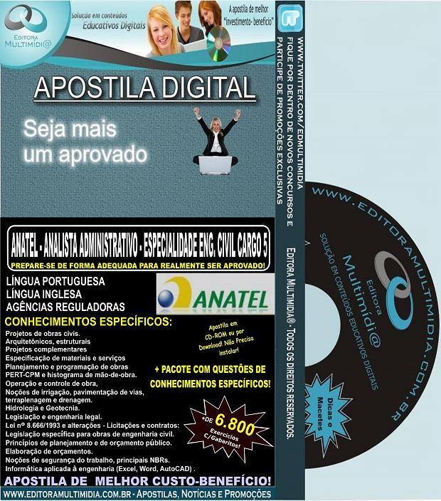 Apostila ANATEL - ANALISTA ADMINISTRATIVO  - ENGENHARIA CIVIL CARGO 5 - Teoria + 6.800 Exercícios - Concurso 2014
