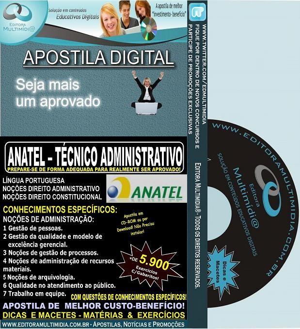 Apostila ANATEL - Técnico Administrativo - Teoria + 5.900 Exercícios - Concurso 2014