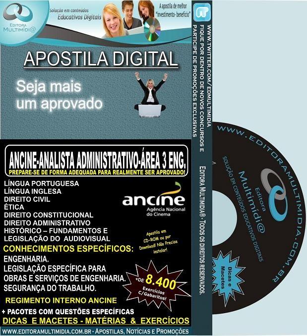 Apostila ANCINE - Analista ADMINISTRATIVO - ÁREA III (3) ENGENHARIA - Teoria + 8.400 Exercícios - Concurso 2013