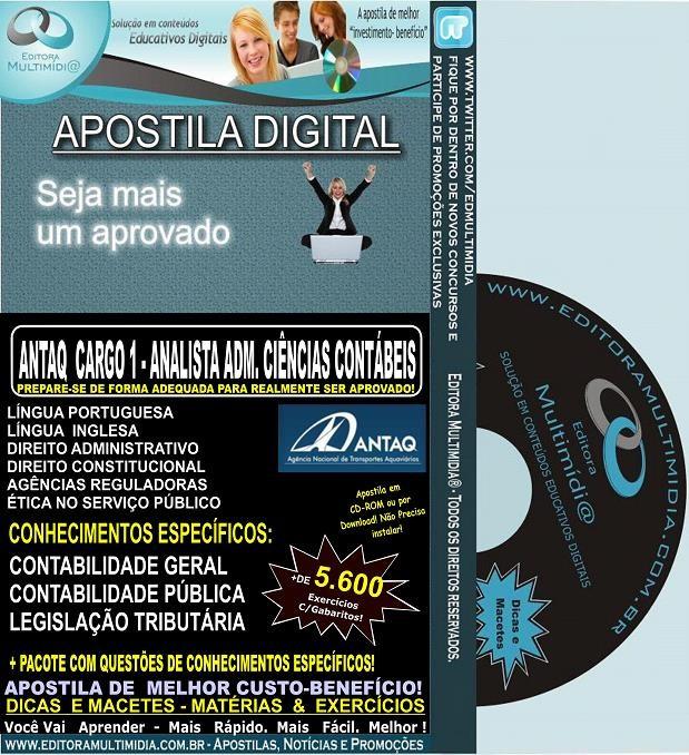Apostila ANTAQ - CARGO 1 - Analista ADMINISTRATIVO -  CIÊNCIAS CONTÁBEIS - Teoria + 5.600 Exercícios - Concurso 2014