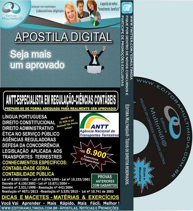 Apostila ANTT- Especialista em  REGULAÇÃO - CIÊNCIAS CONTÁBEIS - Teoria + 6.900 Exercícios - Concurso 2013