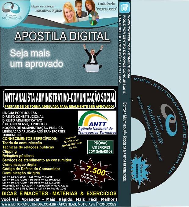 Apostila ANTT - Analista ADMINISTRATIVO - COMUNICAÇÃO SOCIAL - Teoria + 7.500 Exercícios - Concurso 2013