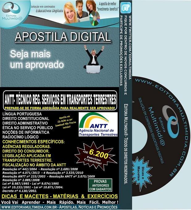 Apostila ANTT - Técnico em REGULAÇÃO de SERVIÇOS de TRANSPORTES TERRESTRES - Teoria + 6.200 Exercícios - Concurso 2013