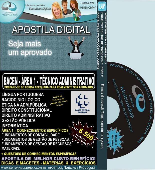 Apostila Preparatória BACEN - ÁREA 1 - Técnico ADMINISTRATIVO  - Teoria + 6.500 Exercícios - 2016