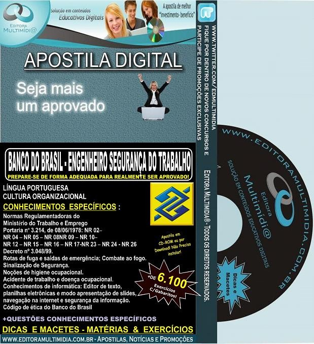 Apostila Banco do Brasil - ENGENHEIRO de SEGURANÇA do TRABALHO - Teoria + 6.100 Exercícios - Concurso 2014