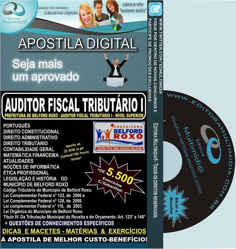 Apostila Belford Roxo - Auditor Fiscal Tributário I (1) - Teoria + 5.500 Exercícios - Concurso 2012