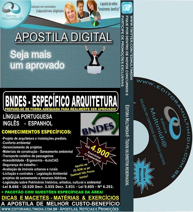 Apostila BNDES - Específico ARQUITETURA - Teoria + 4.900 Exercícios - 2017