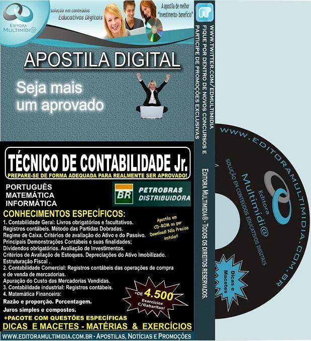 Apostila PETROBRAS BR Distribuidora - Técnico de CONTABILIDADE Jr. - Teoria + 4.500 Exercícios