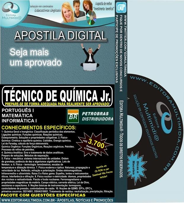 APOSTILA PETROBRAS BR DISTRIBUIDORA - TÉCNICO de QUÍMICA Jr. - Teoria + 3.700 Exercícios