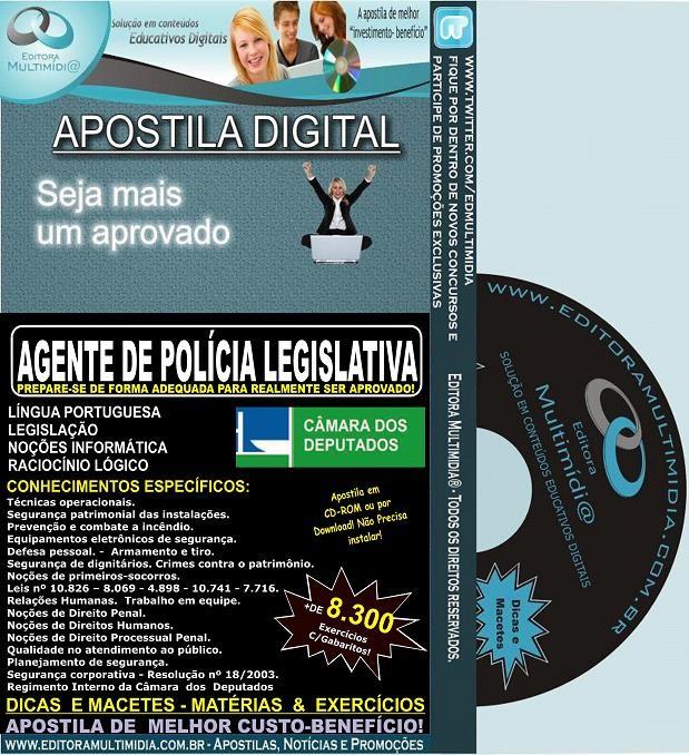 Apostila Câmara dos Deputados - AGENTE de POLÍCIA LEGISLATIVA - Teoria + 8.300 Exercícios - Concurso 2014