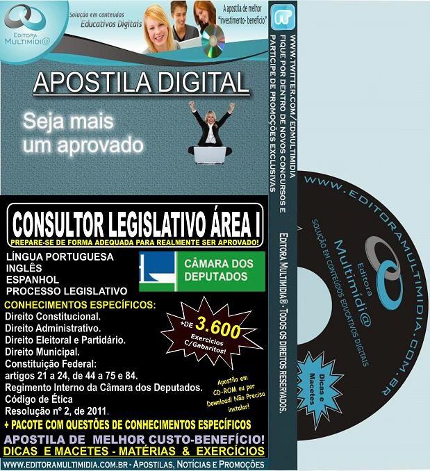 Apostila Câmara dos Deputados - CONSULTOR LEGISLATIVO ÁREA I - Teoria + 3.600 Exercícios - Concurso 2014