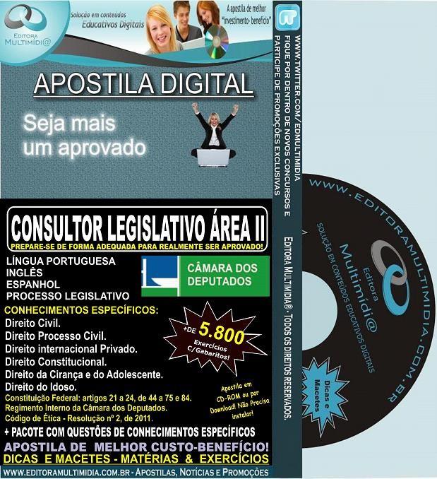 Apostila Câmara dos Deputados - CONSULTOR LEGISLATIVO ÁREA II - Teoria + 5.800 Exercícios - Concurso 2014