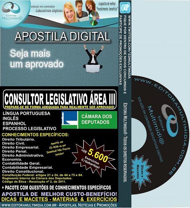 Apostila Câmara dos Deputados - CONSULTOR LEGISLATIVO ÁREA III - Teoria + 5.600 Exercícios - Concurso 2014