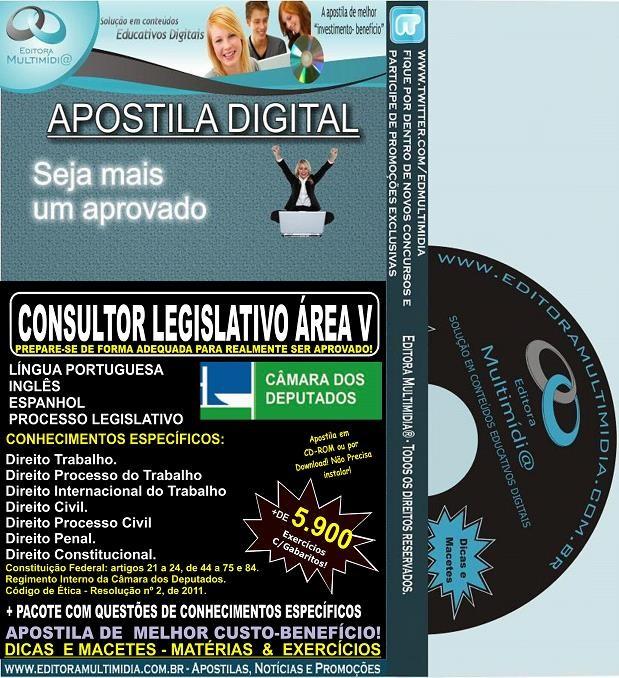 Apostila Câmara dos Deputados - CONSULTOR LEGISLATIVO ÁREA V - Teoria + 5.900 Exercícios - Concurso 2014