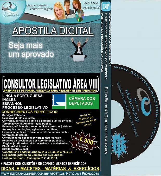 Apostila Câmara dos Deputados - CONSULTOR LEGISLATIVO ÁREA VIII - Teoria + 6.900 Exercícios - Concurso 2014