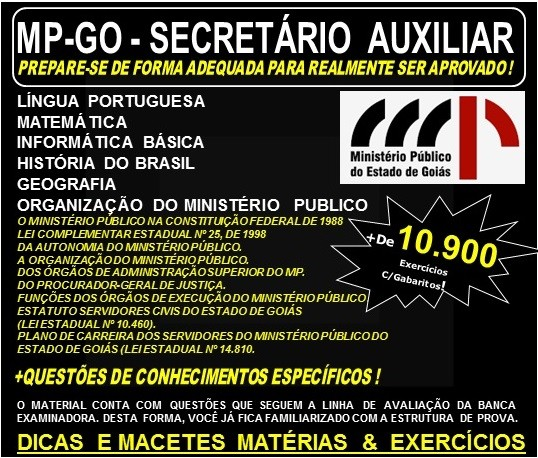 Apostila MP-GO - SECRETÁRIO AUXILIAR -  Teoria + 10.900 Exercícios - Concurso 2017