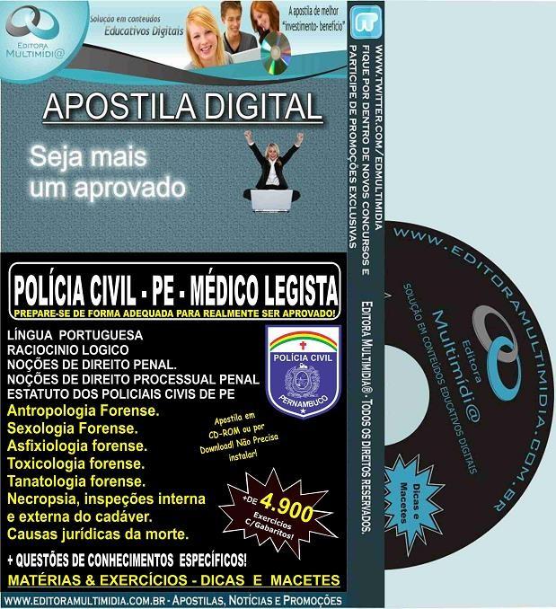 Apostila POLÍCIA CIVIL PE - MÉDICO LEGISTA - Teoria + 4.900 Exercícios - Concurso 2016