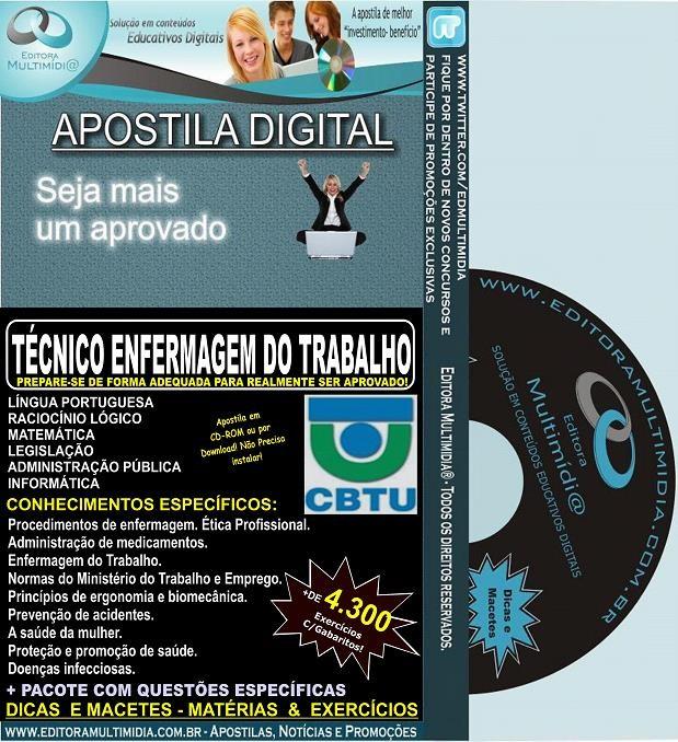 Apostila CBTU -  Técnico de ENFERMAGEM do TRABALHO - Teoria + 4.300 Exercícios - Concurso 2014