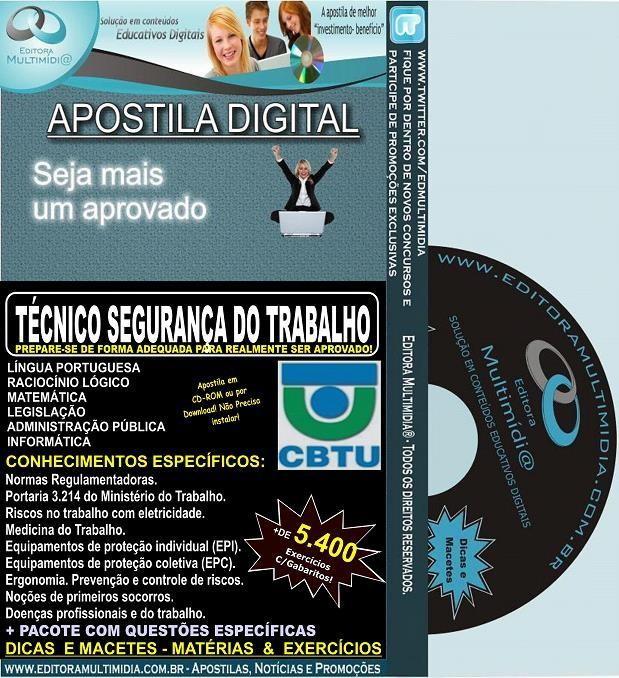 Apostila CBTU -  Técnico SEGURANÇA do TRABALHO - Teoria + 5.400 Exercícios - Concurso 2014