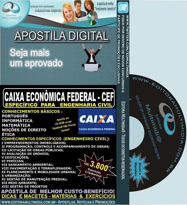 Apostila Caixa Econômica Federal - CEF - Específica ENGENHARIA CIVIL - Teoria + 3.800 Exercícios