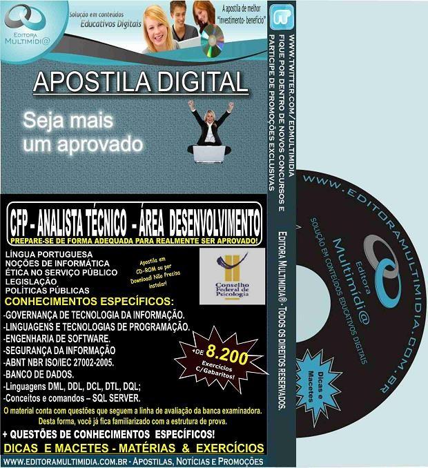 Apostila CFP - Analista Técnico - Área DESENVOLVIMENTO - Teoria + 8.200 Exercícios - Concurso 2015