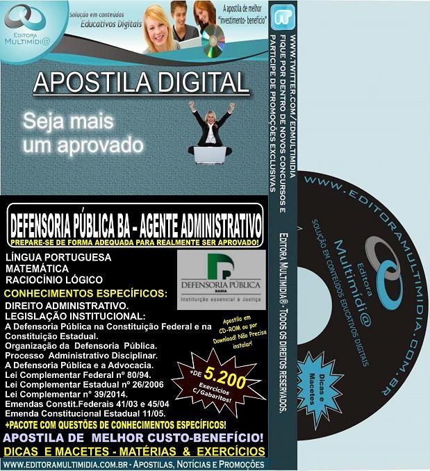 Apostila DEFENSORIA PUBLICA BA - AGENTE ADMINISTRATIVO - Teoria + 5.200 Exercícios - Concurso 2014