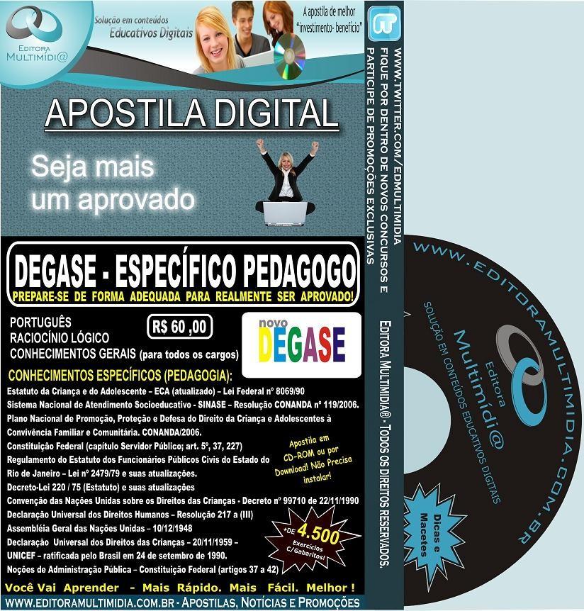 Apostila DEGASE RJ - Específico PEDAGOGO - Teoria + 4.500 Exercícios