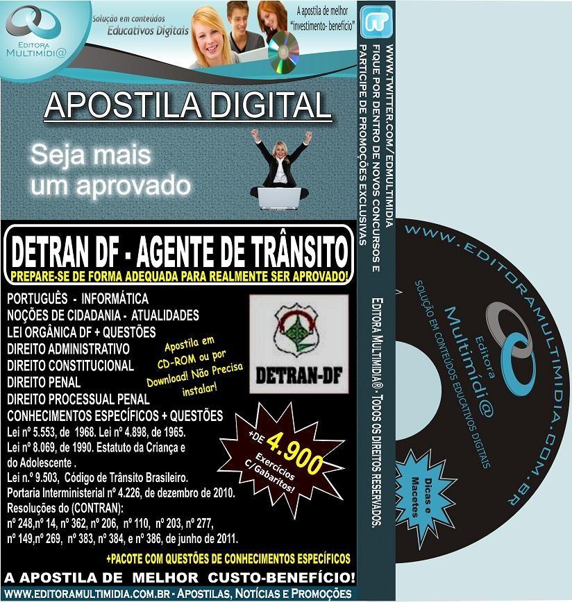 Apostila DETRAN DF - Agente de Trânsito - Teoria + 4.900 Exercícios - Concurso 2011-12