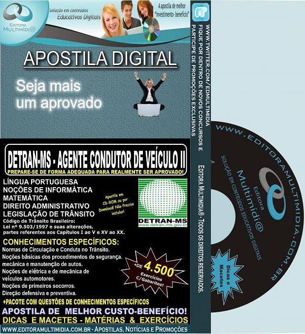 Apostila DETRAN MS - AGENTE CONDUTOR de VEÍCULO II - Teoria + 4.500 Exercícios - Concurso 2014