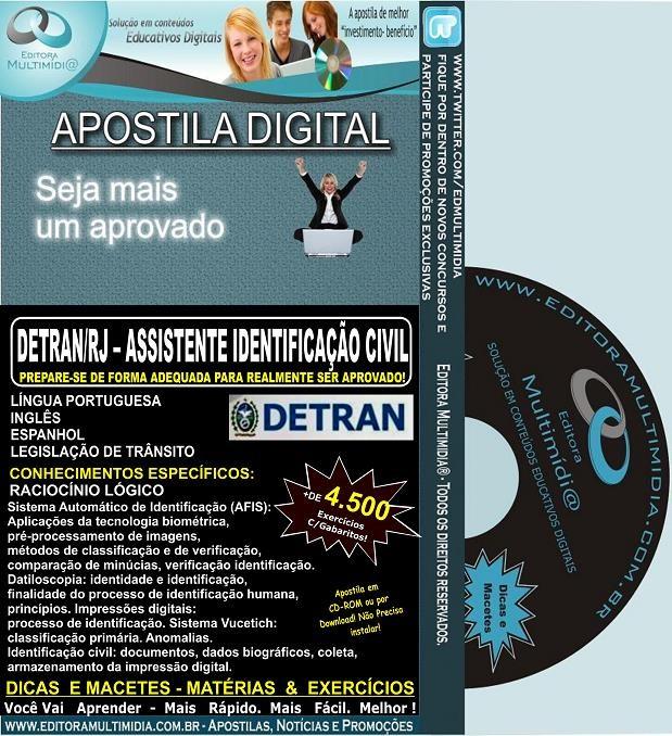 Apostila DETRAN RJ - Assistente IDENTIFICAÇÃO CIVIL - Teoria + 4.500 Exercícios - Concurso 2013