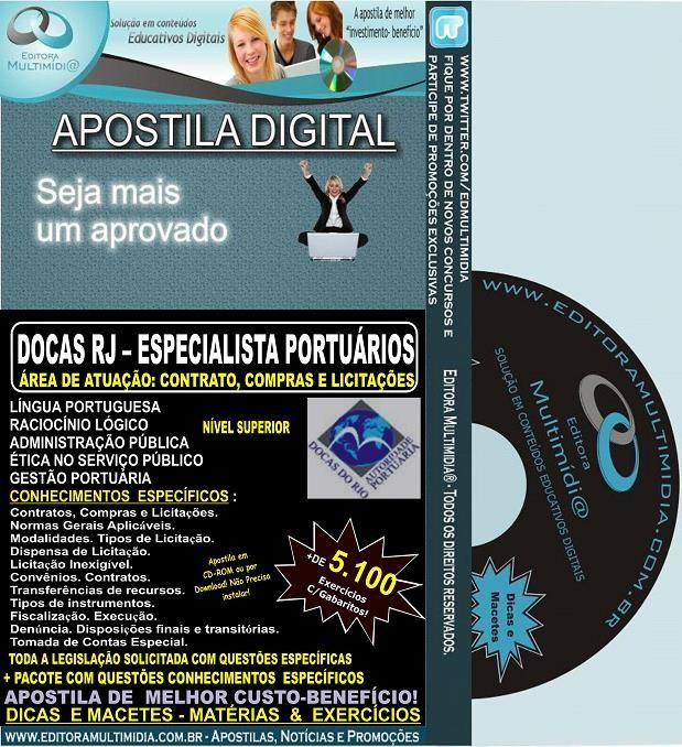 Apostila DOCAS RJ - ESPECIALISTA Portuário - CONTRATOS, COMPRAS E LICITAÇÕES - Teoria + 5.100 Exercícios - Concurso 2014