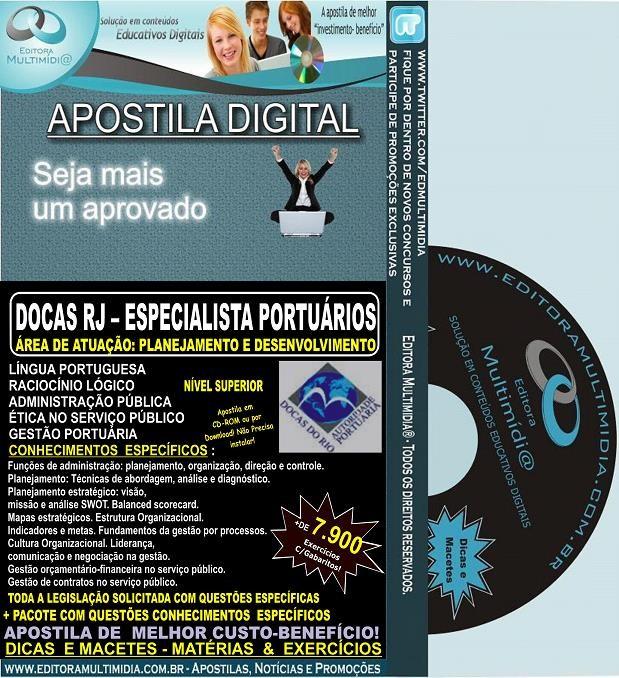 Apostila DOCAS RJ - ESPECIALISTA Portuário - PLANEJAMENTO E DESENVOLVIMENTO - Teoria + 7.900 Exercícios - Concurso 2014