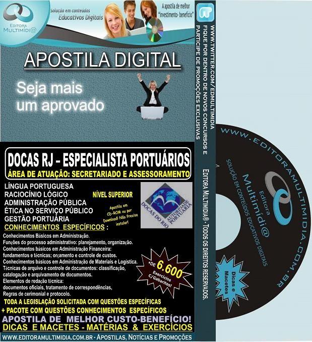 Apostila DOCAS RJ - ESPECIALISTA Portuário - SECRETARIADO E ASSESSORAMENTO - Teoria + 6.600 Exercícios - Concurso 2014