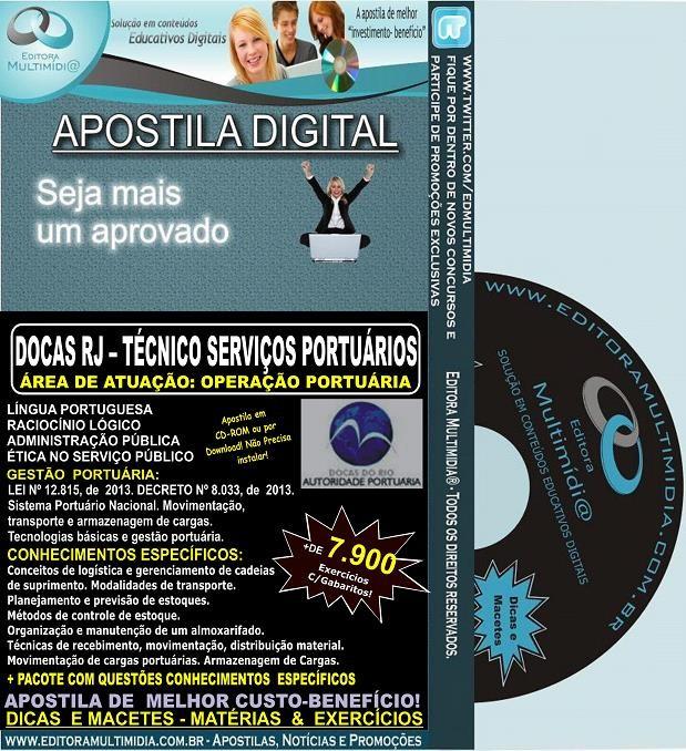 Apostila DOCAS RJ - Técnico Serviços Portuários - OPERAÇÃO PORTUÁRIA - Teoria + 7.900 Exercícios - Concurso 2014