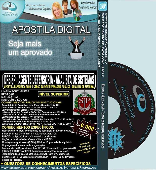 Apostila DPE SP - AGENTE DEFENSORIA - ANALISTA de SISTEMAS - Teoria + 6.900 Exercícios - Concurso 2015