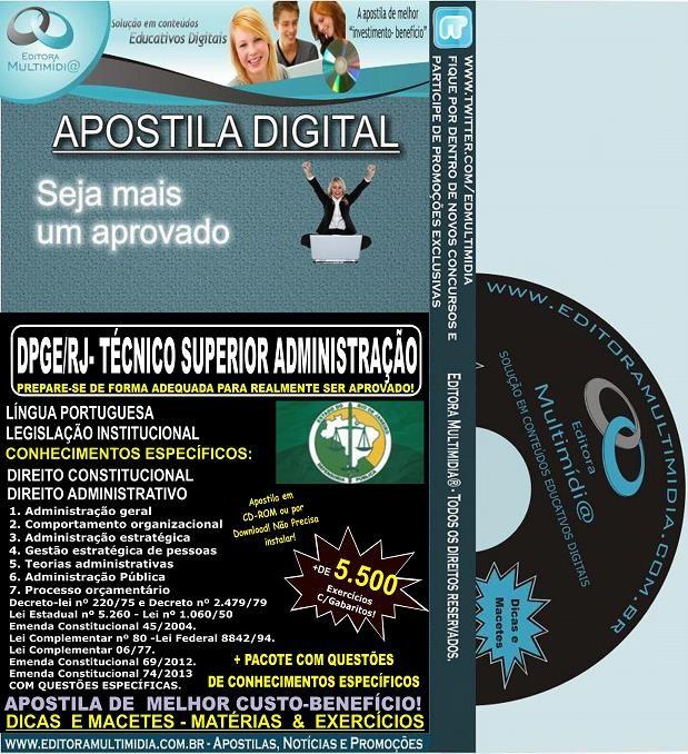 Apostila DPGE RJ - Técnico SUPERIOR ADMINISTRAÇÃO - Teoria + 5.500 Exercícios - Concurso 2014