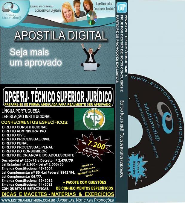 Apostila DPGE RJ - Técnico SUPERIOR JURÍDICO - Teoria + 7.200 Exercícios - Concurso 2014