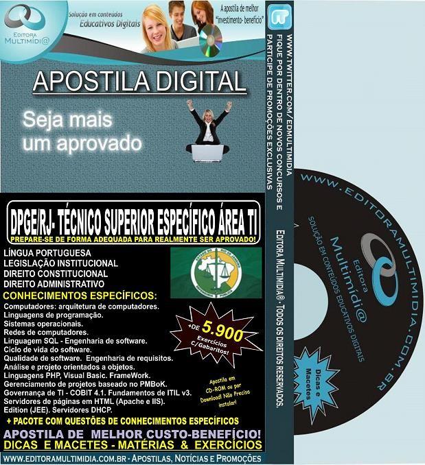 Apostila DPGE RJ - Técnico SUPERIOR ÁREA DE TI - Teoria + 5.900 Exercícios - Concurso 2014