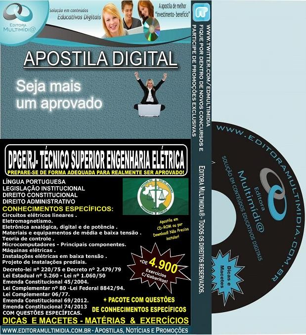 Apostila DPGE RJ - Técnico SUPERIOR ENGENHARIA ELÉTRICO - Teoria + 4.900 Exercícios - Concurso 2014