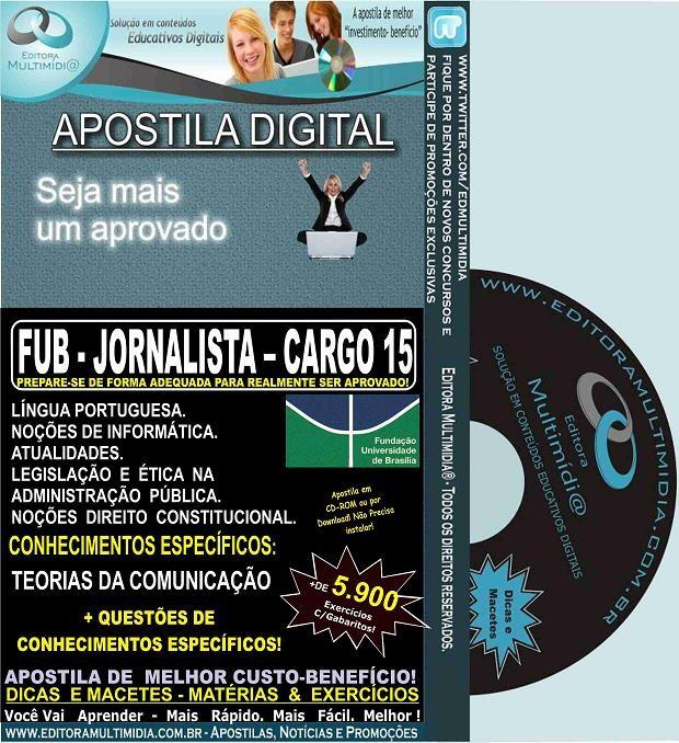 Apostila FUB - JORNALISTA - CARGO 15 - Teoria + 5.900 Exercícios - Concurso 2015