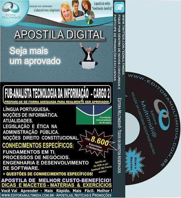 Apostila FUB - ANALISTA TECNOLOGIA da INFORMAÇÃO - CARGO 2 - Teoria + 8.600 Exercícios - Concurso 2015