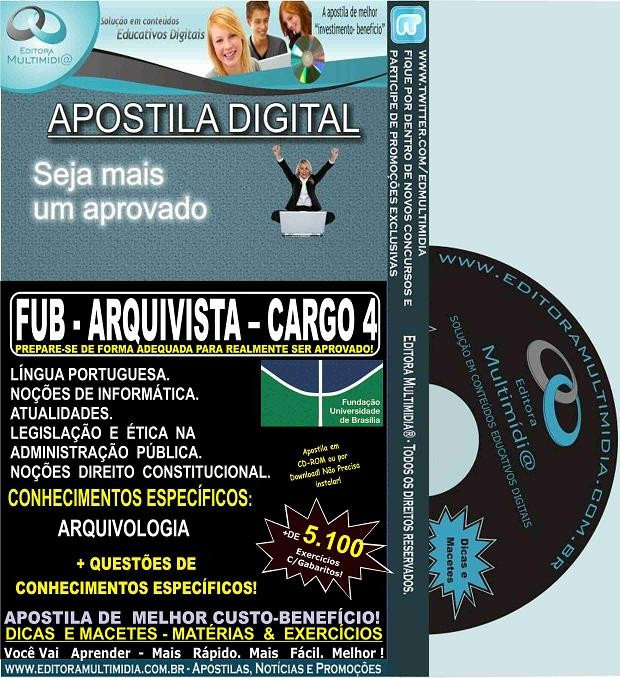 Apostila FUB - ARQUIVISTA - CARGO 4 - Teoria + 5.100 Exercícios - Concurso 2015