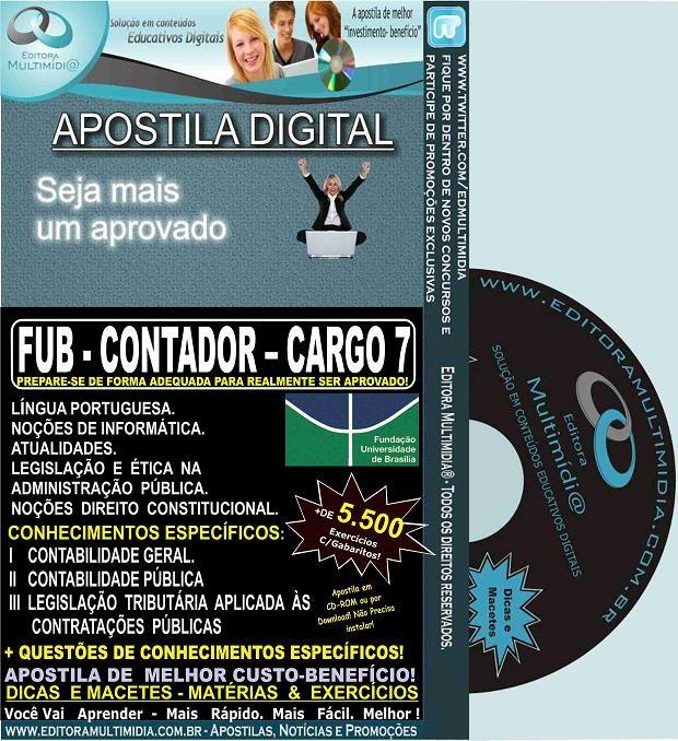 Apostila FUB - CONTADOR - CARGO 7 - Teoria + 5.500 Exercícios - Concurso 2015