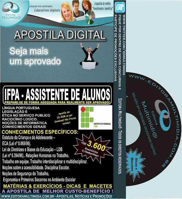 Apostila IFPA - ASSISTENTE de ALUNOS - Teoria + 3.600 Exercícios - Concurso 2016