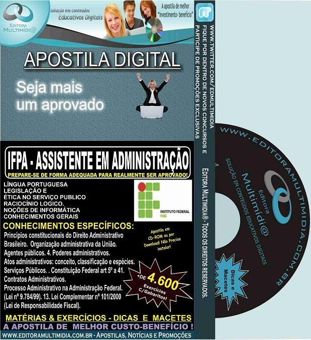Apostila IFPA - ASSISTENTE em ADMINISTRAÇÃO - Teoria + 4.600 Exercícios - Concurso 2016