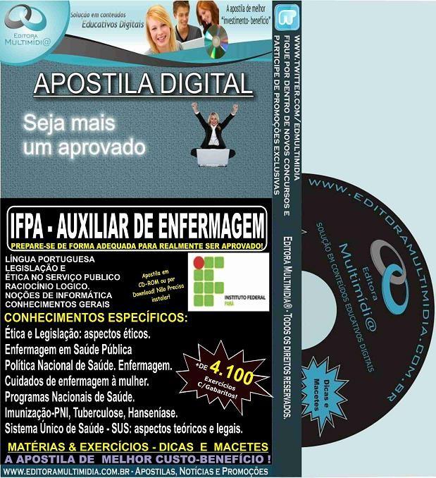 Apostila IFPA - AUXILIAR de ENFERMAGEM - Teoria + 4.100 Exercícios - Concurso 2016